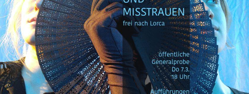 ZWISCHEN TREUE UND MISSTRAUEN frei nach Lorca- Aufführung DS 12/1